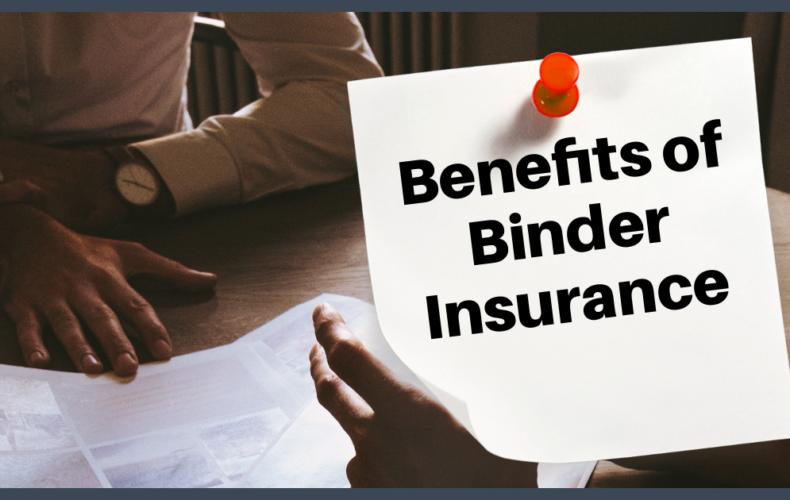 Benefits of an Insurance Binder